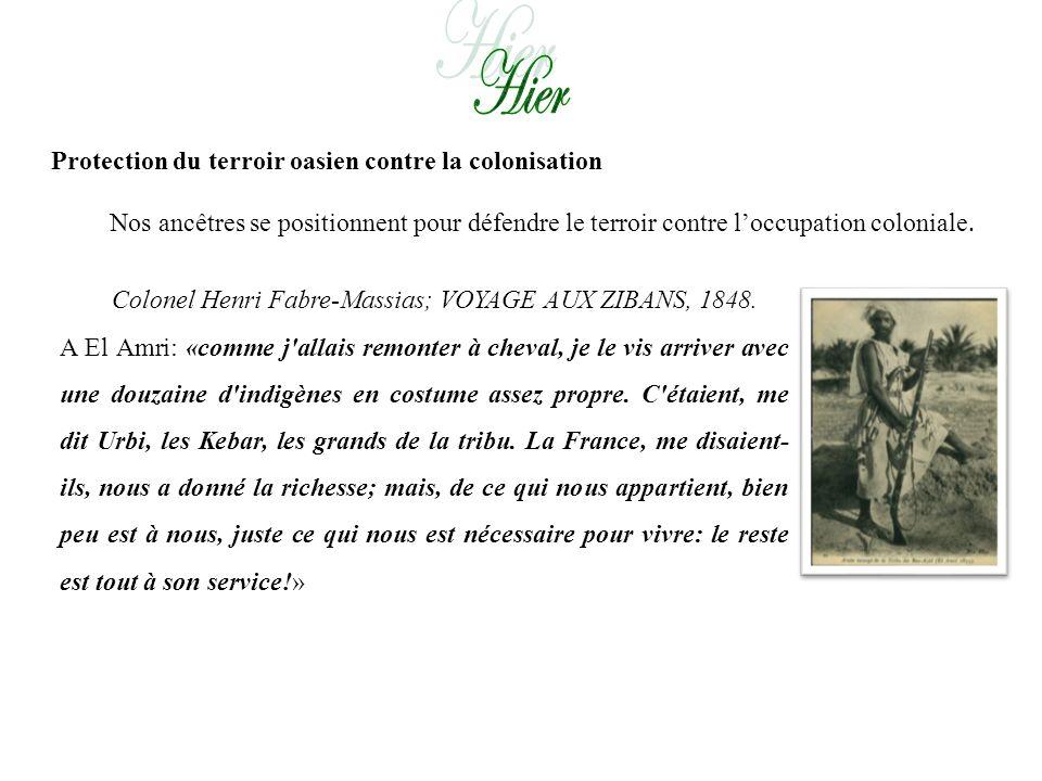 Protection du terroir oasien contre la colonisation Nos ancêtres se positionnent pour défendre le terroir contre loccupation coloniale.