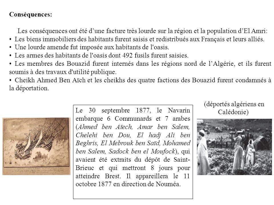 Conséquences: Les conséquences ont été dune facture très lourde sur la région et la population dEl Amri: Les biens immobiliers des habitants furent saisis et redistribués aux Français et leurs alliés.