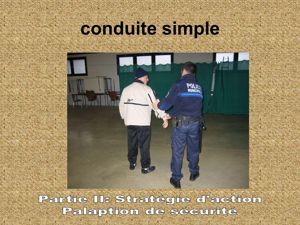 Principe généraux de surveillance dune personne appréhendée lors des déplacements -conduite simple -conduite dun individu menotté -conduite dun indivi