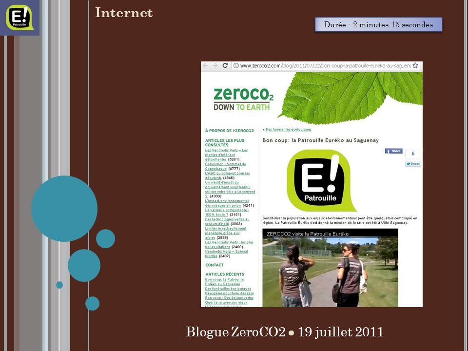 Durée : 2 minutes 15 secondes Blogue ZeroCO2 19 juillet 2011 Internet