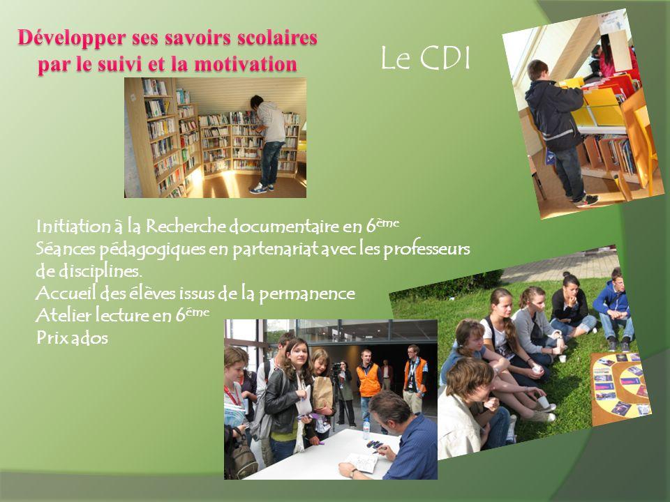Le CDI Initiation à la Recherche documentaire en 6 ème Séances pédagogiques en partenariat avec les professeurs de disciplines. Accueil des élèves iss