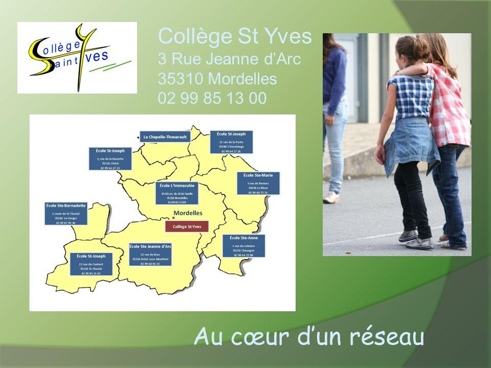 Collège St Yves 3 Rue Jeanne dArc 35310 Mordelles 02 99 85 13 00 Au cœur dun réseau