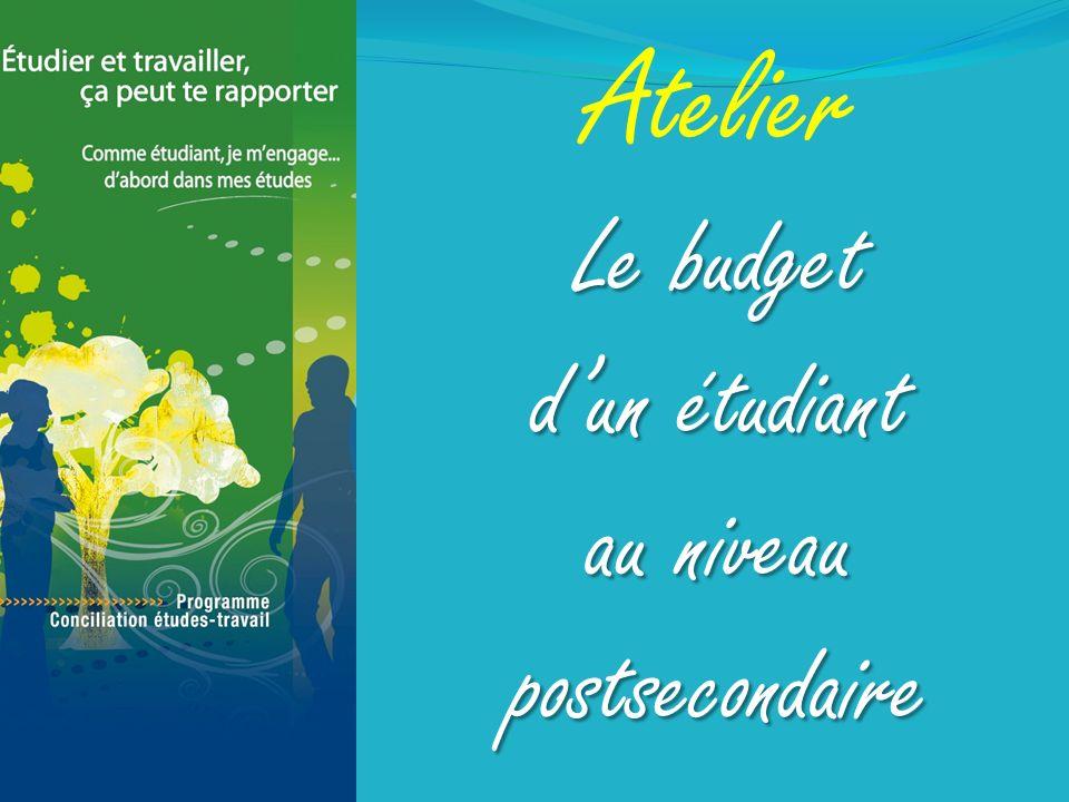 Atelier Le budget dun étudiant au niveau postsecondaire