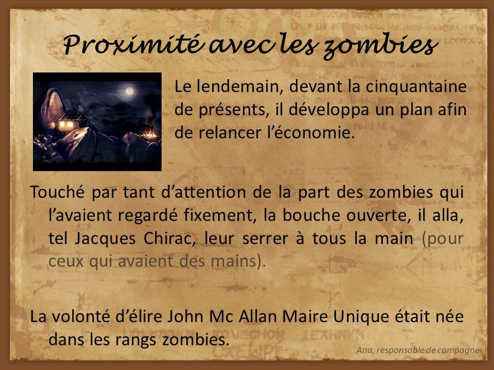 Début de la campagne John Mc Allan, devant la nouvelle attitude perdue des zombies, (surement due au passage à la troisième république) décida daller