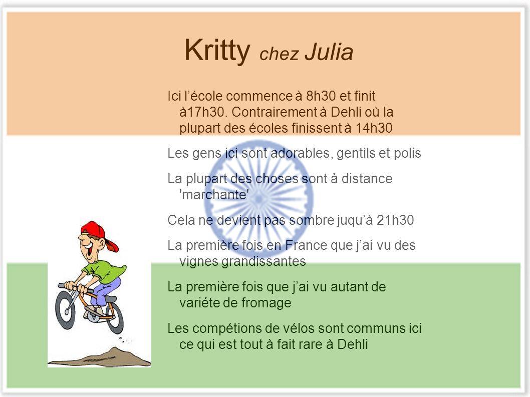 Kritty chez Julia Ici lécole commence à 8h30 et finit à17h30.
