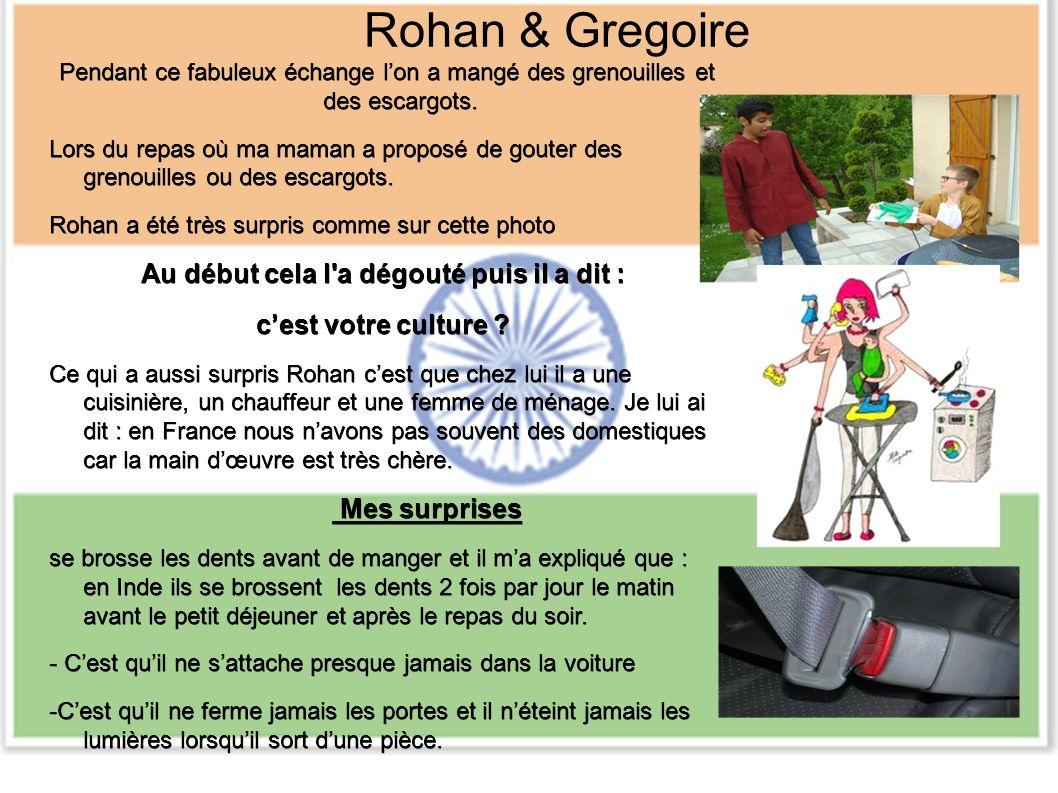 Rohan & Gregoire Pendant ce fabuleux échange lon a mangé des grenouilles et des escargots.