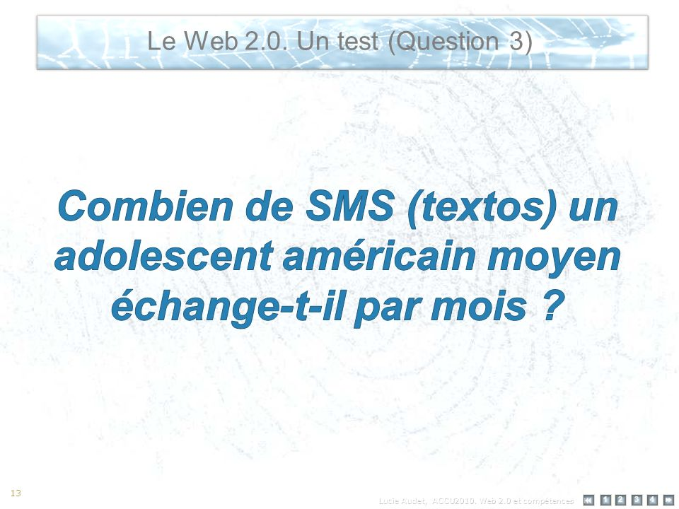 12 34 13 Le Web 2.0. Un test (Question 3)