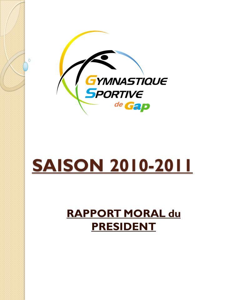 SAISON 2010-2011 RAPPORT MORAL du PRESIDENT