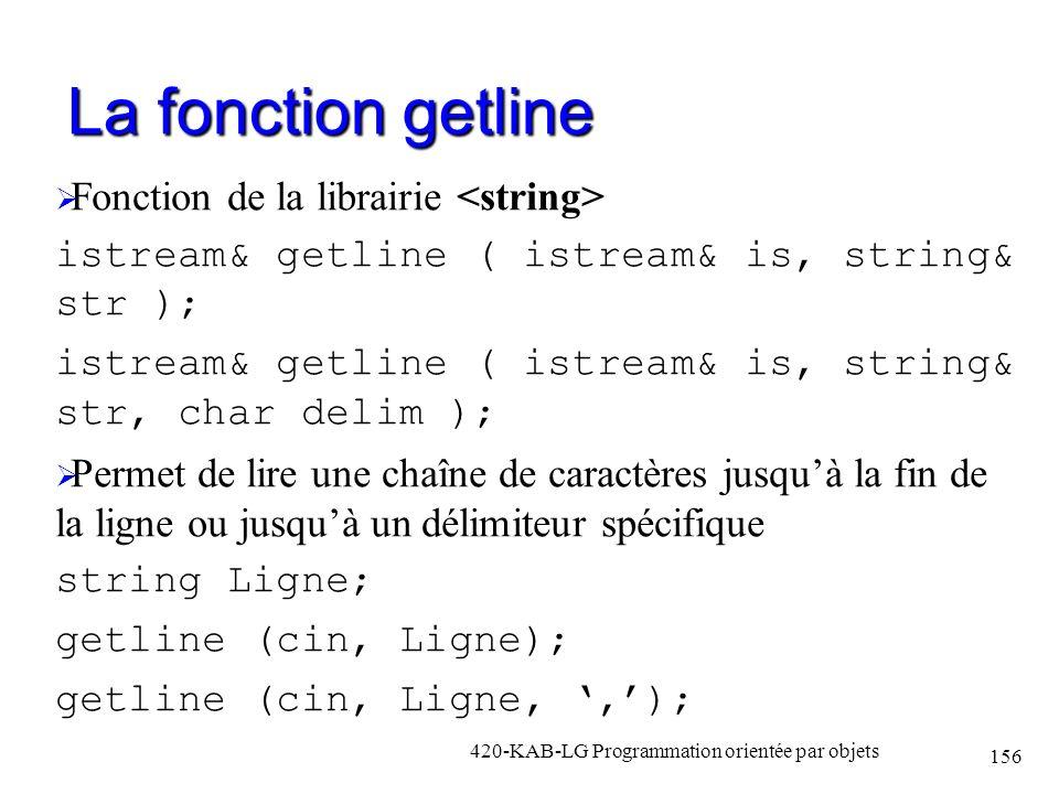 La fonction getline Fonction de la librairie istream& getline ( istream& is, string& str ); istream& getline ( istream& is, string& str, char delim );