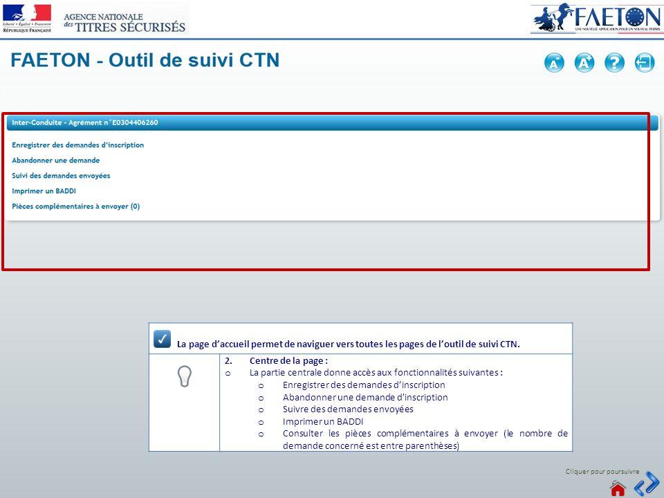 10 > Voir tous les messages Connecté Cliquer pour poursuivre La page daccueil permet de naviguer vers toutes les pages de loutil de suivi CTN. 2.Centr
