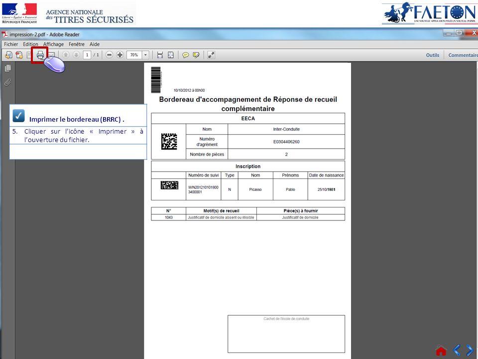 33 > Voir tous les messages Connecté Imprimer le bordereau (BRRC). 5.Cliquer sur licône « Imprimer » à louverture du fichier.