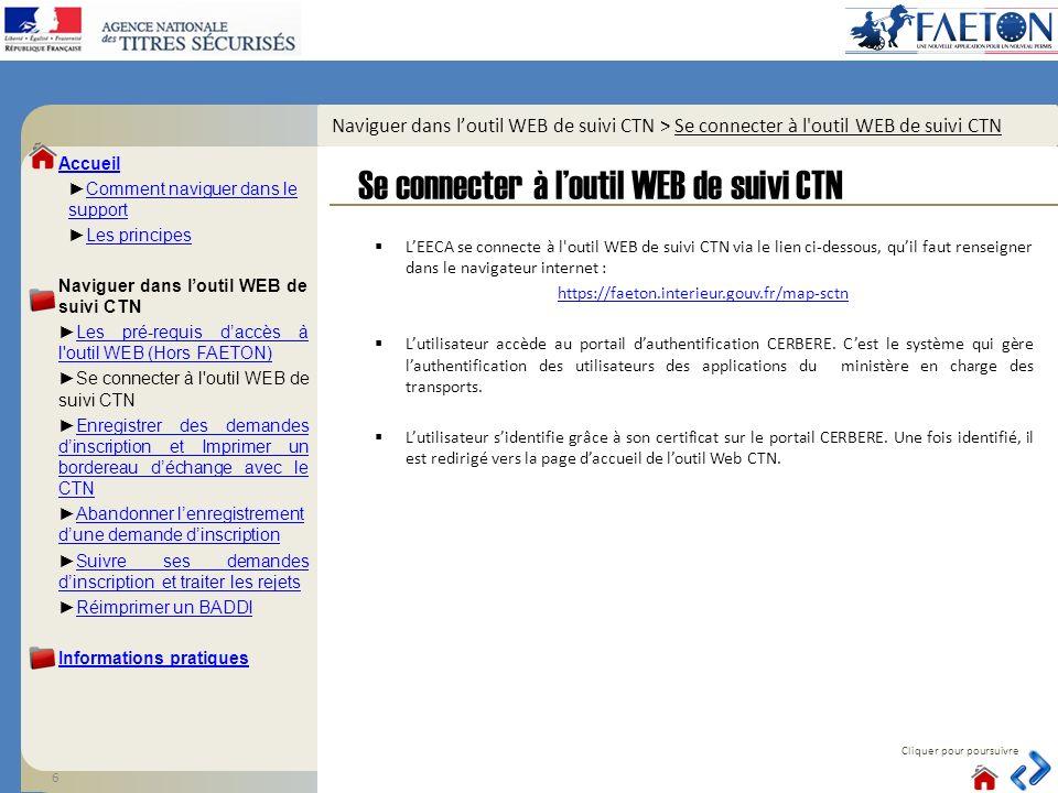 Naviguer dans loutil WEB de suivi CTN > Se connecter à l outil WEB de suivi CTN LEECA se connecte à l outil WEB de suivi CTN via le lien ci-dessous, quil faut renseigner dans le navigateur internet : https://faeton.interieur.gouv.fr/map-sctn Lutilisateur accède au portail dauthentification CERBERE.