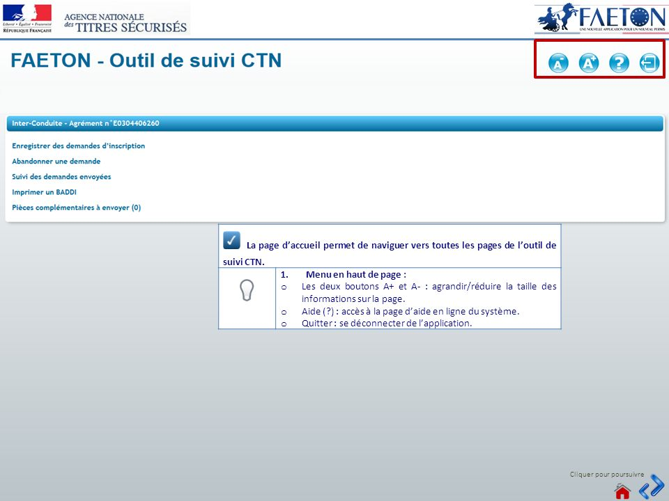 9 > Voir tous les messages Connecté Cliquer pour poursuivre La page daccueil permet de naviguer vers toutes les pages de loutil de suivi CTN. 1.Menu e