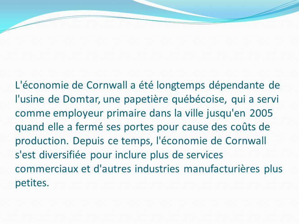 L'économie de Cornwall a été longtemps dépendante de l'usine de Domtar, une papetière québécoise, qui a servi comme employeur primaire dans la ville j