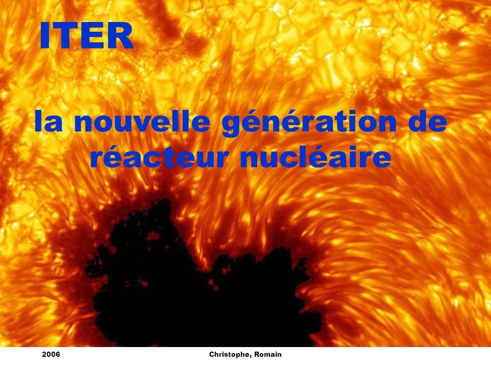 2006Christophe, Romain ITER la nouvelle génération de réacteur nucléaire
