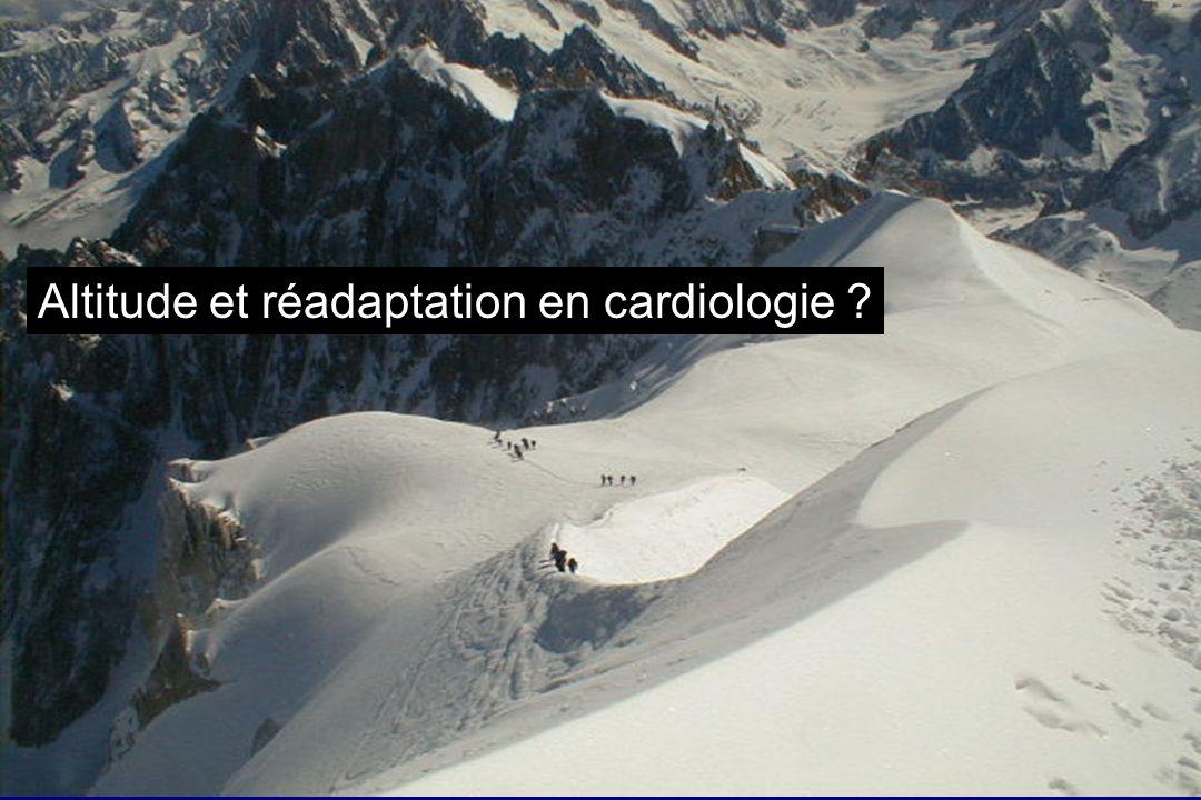 Altitude et réadaptation en cardiologie ?
