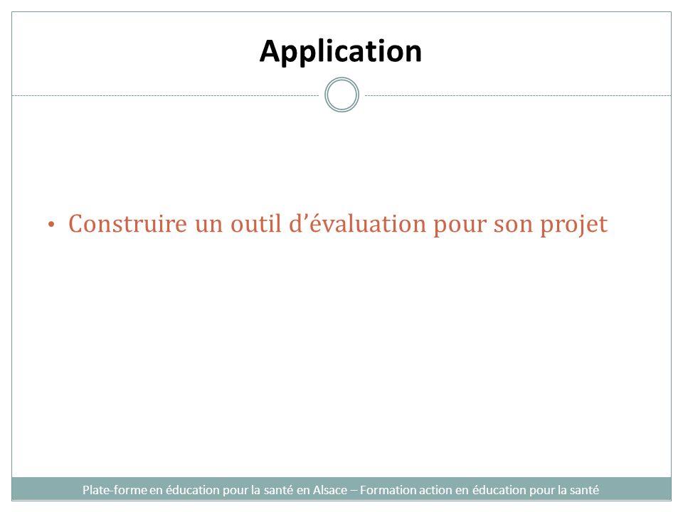 Application Construire un outil dévaluation pour son projet Plate-forme en éducation pour la santé en Alsace – Formation action en éducation pour la s