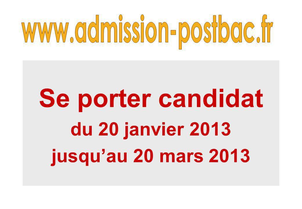 Se porter candidat du 20 janvier 2013 jusquau 20 mars 2013
