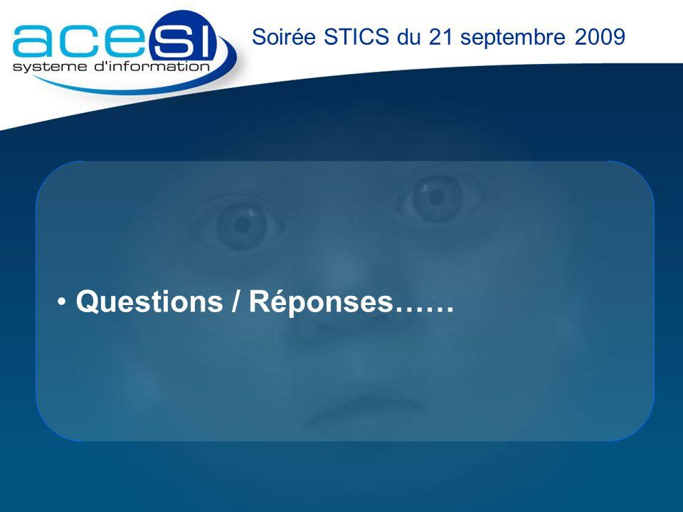 Questions / Réponses…… Soirée STICS du 21 septembre 2009