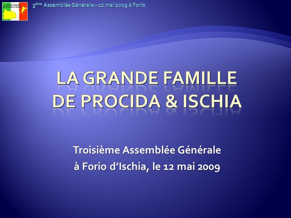 Troisième Assemblée Générale à Forio dIschia, le 12 mai 2009