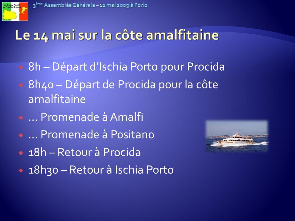 8h – Départ dIschia Porto pour Procida 8h40 – Départ de Procida pour la côte amalfitaine … Promenade à Amalfi … Promenade à Positano 18h – Retour à Pr