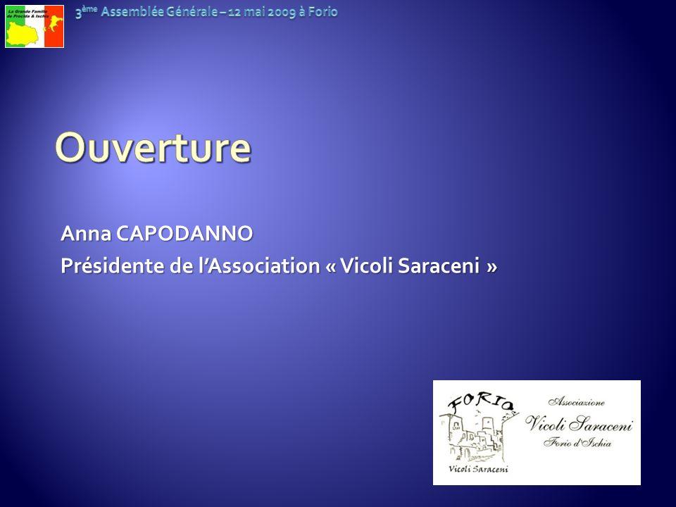 Anna CAPODANNO Présidente de lAssociation « Vicoli Saraceni »