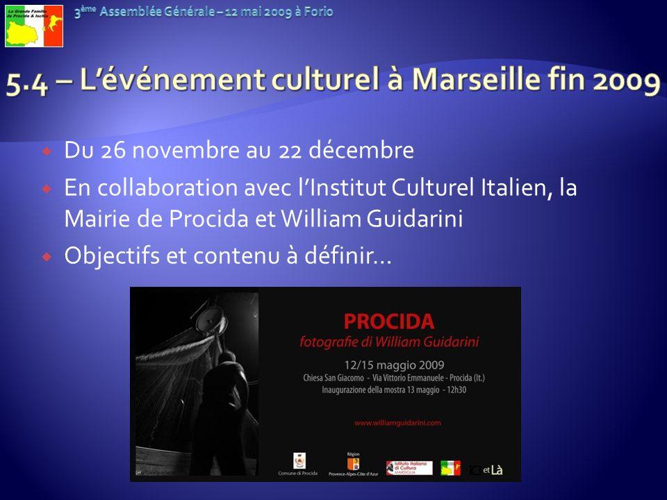 Du 26 novembre au 22 décembre En collaboration avec lInstitut Culturel Italien, la Mairie de Procida et William Guidarini Objectifs et contenu à défin