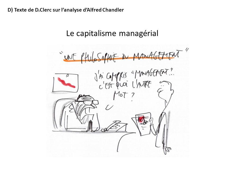 D) Texte de D.Clerc sur lanalyse dAlfred Chandler Le capitalisme managérial