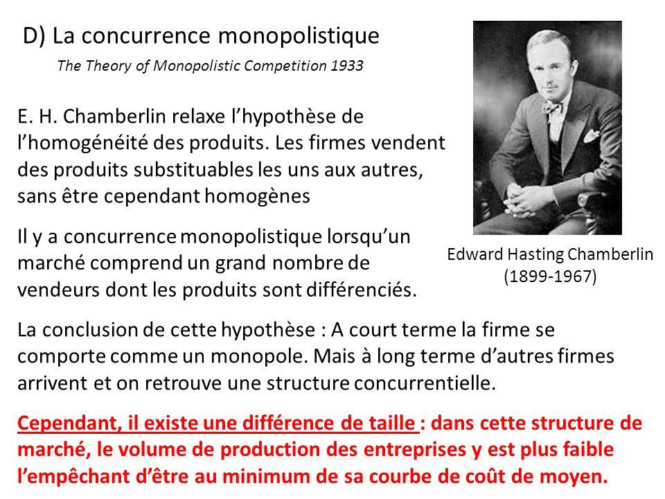 D) La concurrence monopolistique Il y a concurrence monopolistique lorsquun marché comprend un grand nombre de vendeurs dont les produits sont différe