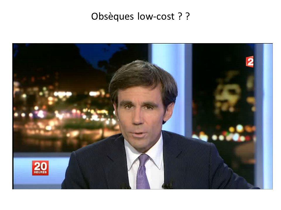 Obsèques low-cost ? ?