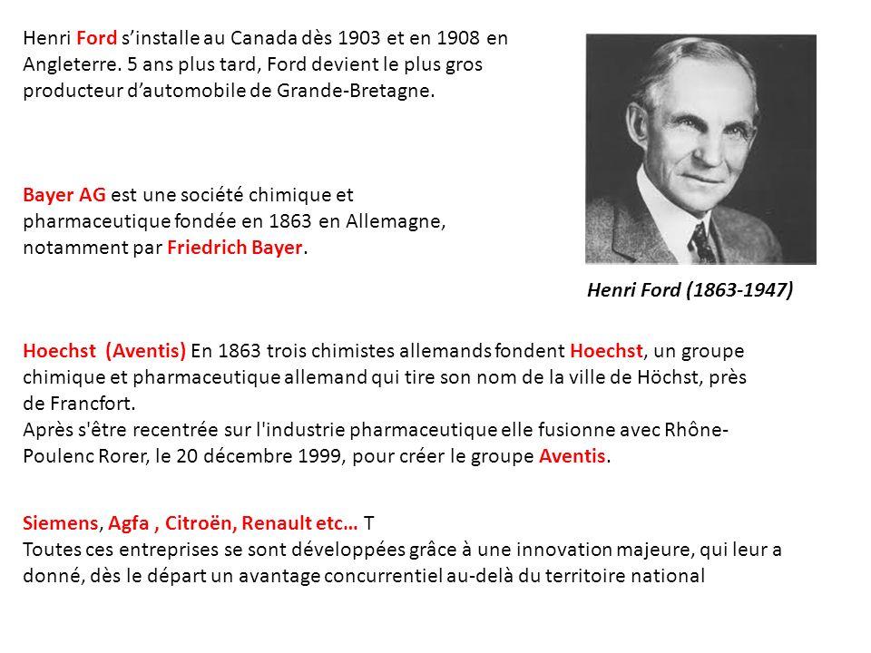 Henri Ford sinstalle au Canada dès 1903 et en 1908 en Angleterre. 5 ans plus tard, Ford devient le plus gros producteur dautomobile de Grande-Bretagne