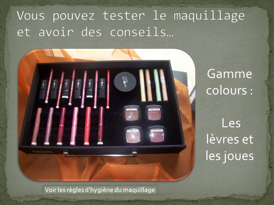 Gamme colours : Les Yeux Voir les règles dhygiène du maquillage