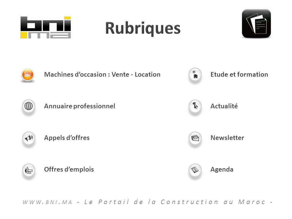 Machines doccasion : Vente - Location Annuaire professionnel Appels doffres Offres demplois Etude et formation Actualité Newsletter Agenda WWW.