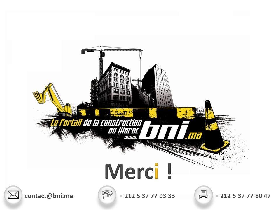 contact@bni.ma + 212 5 37 77 93 33 + 212 5 37 77 80 47