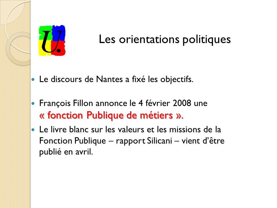 Le discours de Nantes a fixé les objectifs. « fonction Publique de métiers ».
