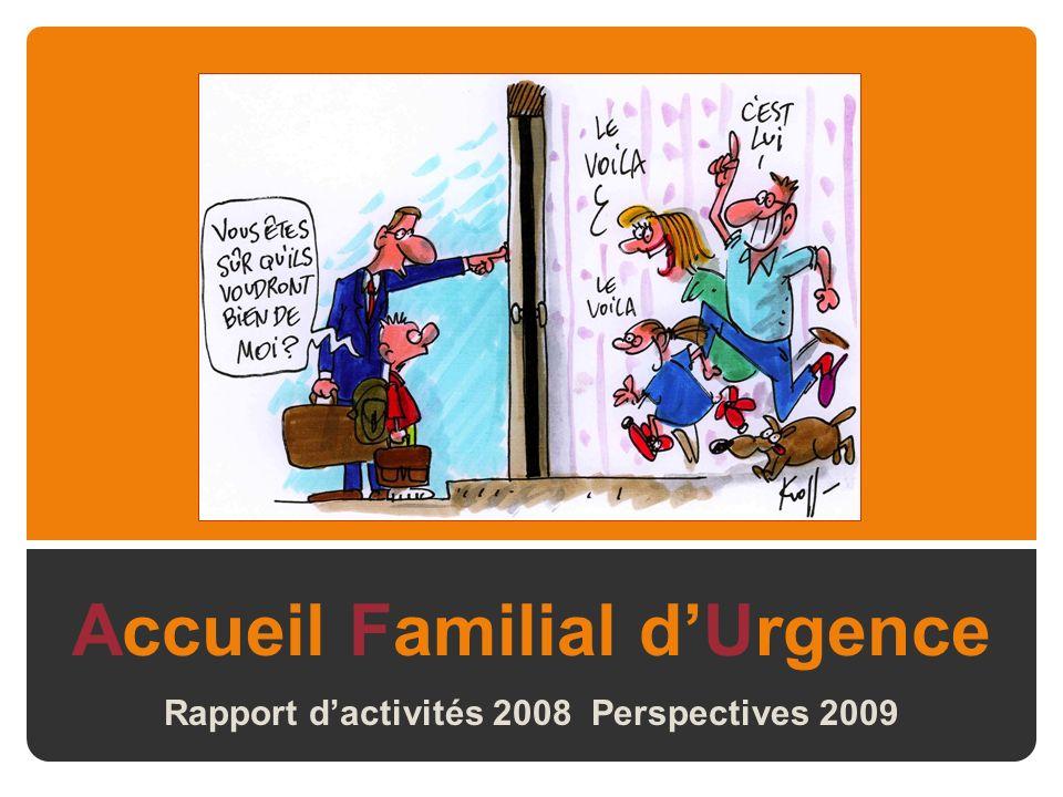 Accueil Familial dUrgence Rapport dactivités 2008 Perspectives 2009