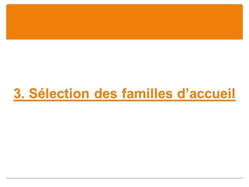 3. Sélection des familles daccueil