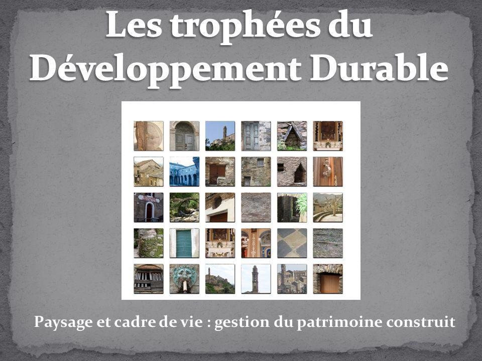 Paysage et cadre de vie : gestion du patrimoine construit