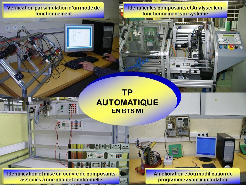 Vérification par simulation dun mode de fonctionnement TP AUTOMATIQUE EN BTS MI Identifier les composants et Analyser leur fonctionnement sur système