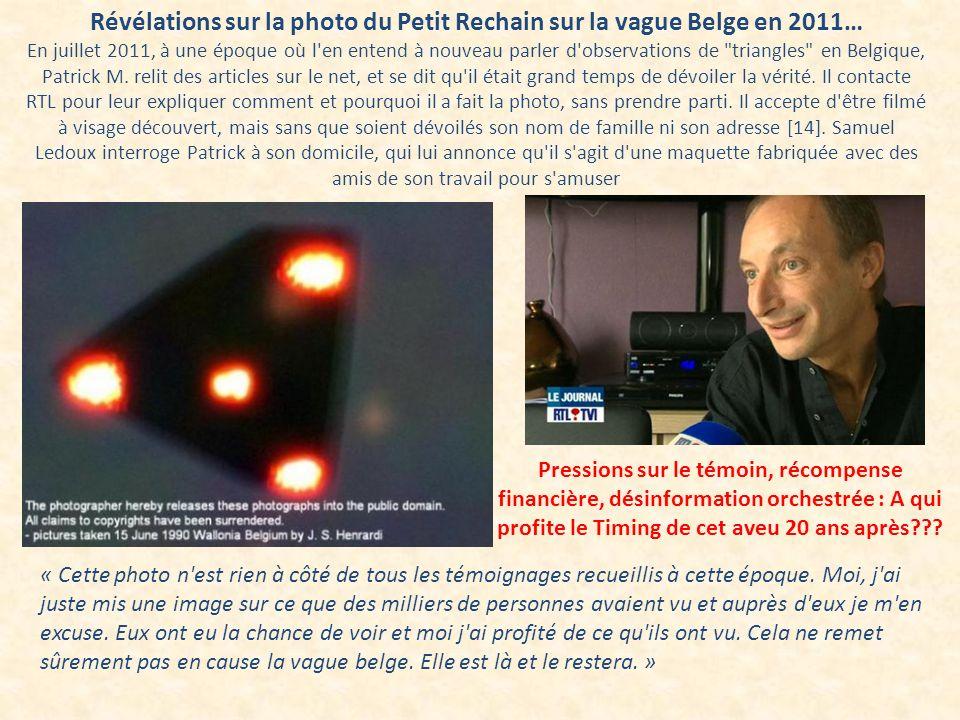 Révélations sur la photo du Petit Rechain sur la vague Belge en 2011… En juillet 2011, à une époque où l'en entend à nouveau parler d'observations de