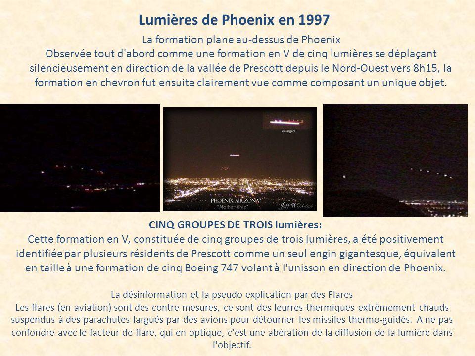 Lumières de Phoenix en 1997 La formation plane au-dessus de Phoenix Observée tout d'abord comme une formation en V de cinq lumières se déplaçant silen