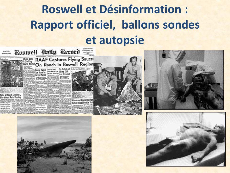 Roswell et Désinformation : Rapport officiel, ballons sondes et autopsie