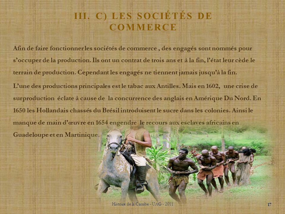 III. B)LE MERCANTILISME Pays:Type de mercantilisme:Définitions : FranceLe colbertisme Quasi-autarcie en termes dimportations pour développer des manuf