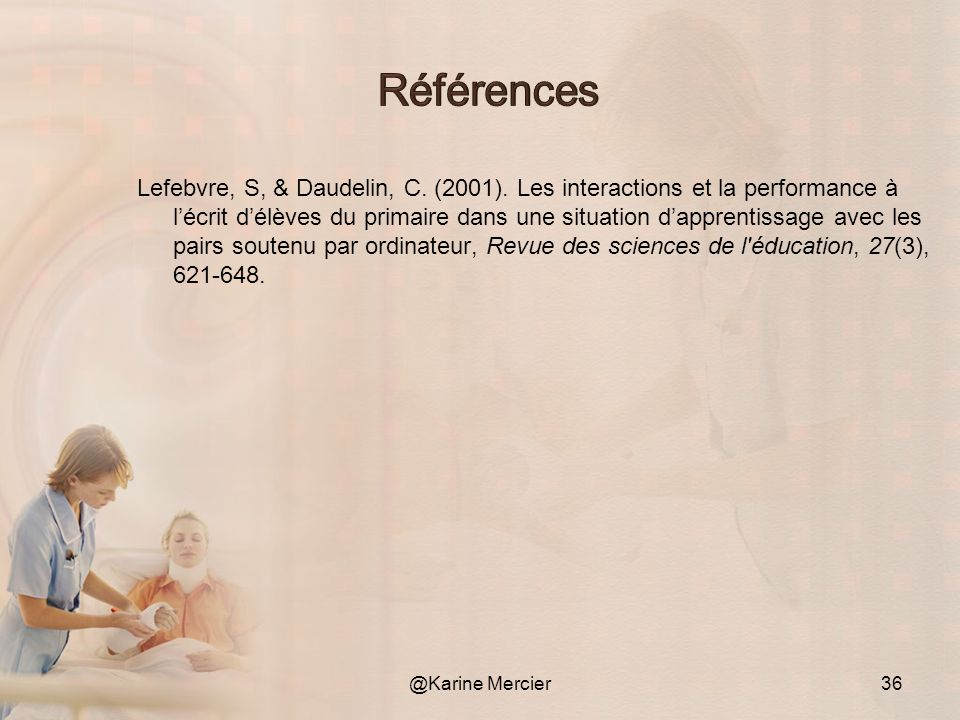 Lefebvre, S, & Daudelin, C.(2001).