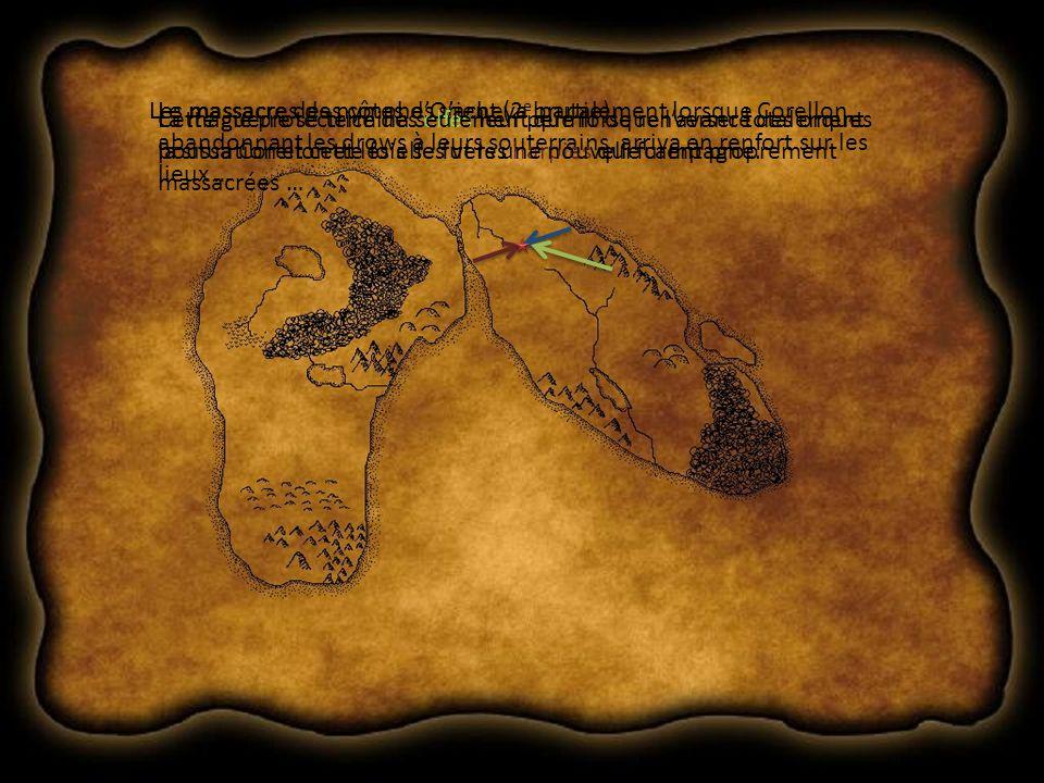 Les massacres des côtes dOrient (2 e partie)Le massacre des nymphes sacheva brutalement lorsque Corellon, abandonnant les drows à leurs souterrains, arriva en renfort sur les lieux … La magie protectrice des elfes leur permit de renverser totalement la situation et cette fois se fut les harpies qui furent proprement massacrées … Cette guerre se termina seulement que lorsque lavancé des orques poussa Corellon et les elfes vers une nouvelle campagne.
