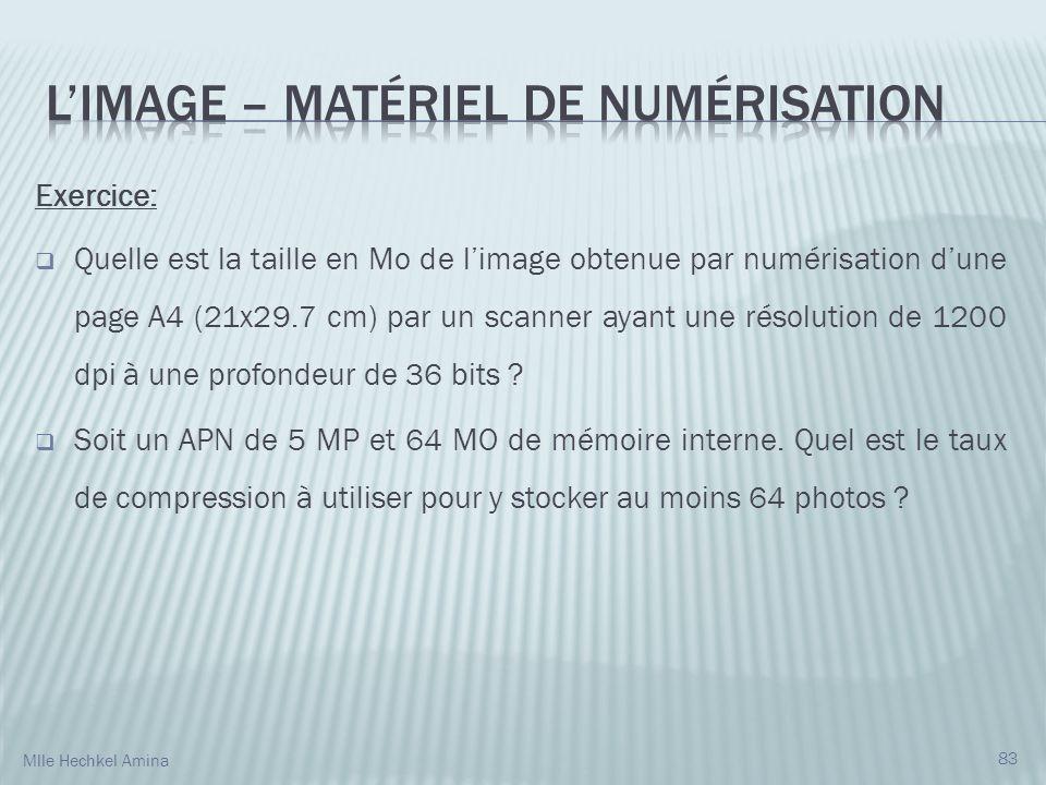 Exercice: Quelle est la taille en Mo de limage obtenue par numérisation dune page A4 (21x29.7 cm) par un scanner ayant une résolution de 1200 dpi à une profondeur de 36 bits .