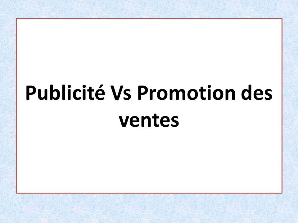 Publicité Vs Promotion des ventes