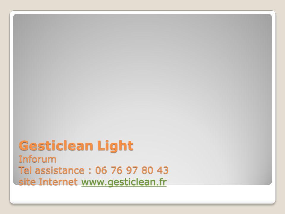 BRAVO Vous avez vu les opérations essentielles pour utiliser Gesticlean Light au quotidien.