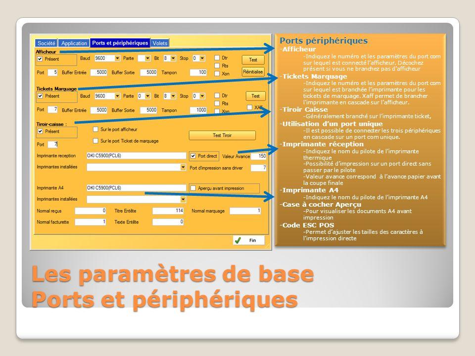 Les paramètres de base Application Données générales -Tickets de marquage -Permet de définir la taille des tickets de marquage.