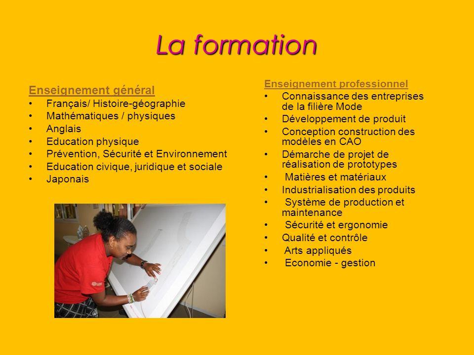 La formation Enseignement général Français/ Histoire-géographie Mathématiques / physiques Anglais Education physique Prévention, Sécurité et Environne